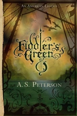 Fiddler's Green: Fin's Revolution: Book II (Fin's Revolution) by Peterson, A. S.
