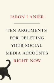 Ten Arguments For Deleting Your Social Media Accounts