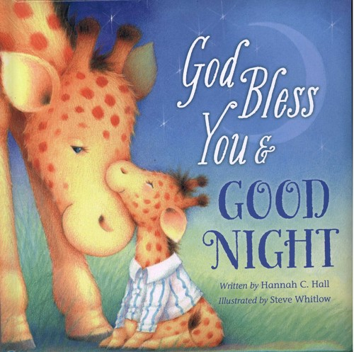 God Bless You and Good Night by Hall, Hannah C.