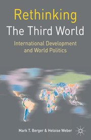 Rethinking the Third World: International Develo, Weber, Heloise, Berger, Mark T