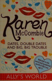Dates Double Dates and Big Big Trouble Ally039s World McCombie Karen New Bo - <span itemprop=availableAtOrFrom>Brecon, United Kingdom</span> - Returns accepted Most purchases from business sellers are protected by the Consumer Contract Regulations 2013 which give you the right to cancel the purchase within 14 days after the day y - Brecon, United Kingdom