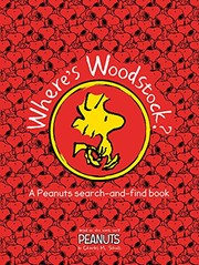 Peanuts: Where's Woodstock?, no author, New Book