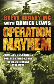 Operation Mayhem, Lewis, Damien, Heaney  MC, Steve, New