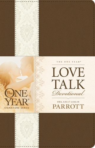 Love Talk Devotional for Couples One Year by Parrott, Les and Leslie