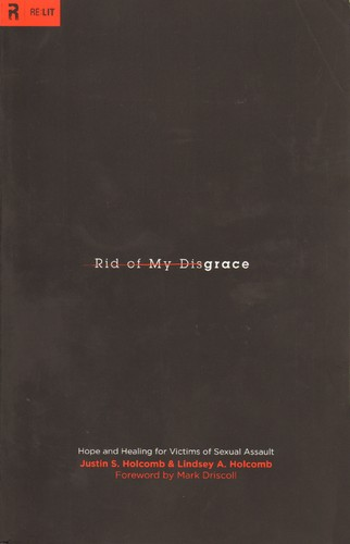 Rid of My Disgrace by Holcomb, Justin and Lindsey