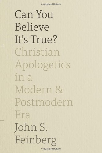 Can You Believe It's True? by Feinberg, John S.