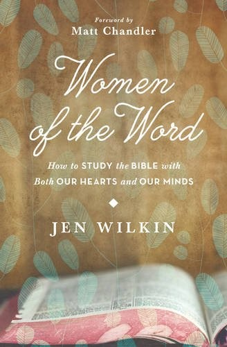 Women of the Word by Wilkin, Jen