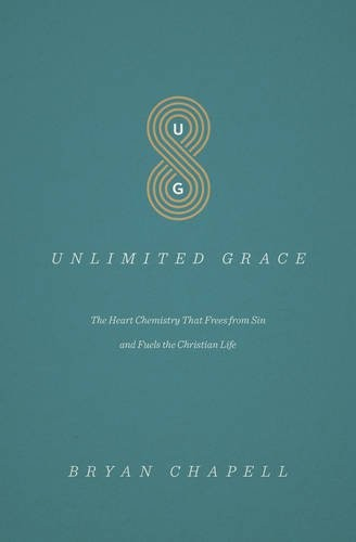 Unlimited Grace by Chapell, Bryan
