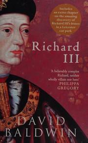 Richard III Baldwin David New Book - Brecon, United Kingdom - Richard III Baldwin David New Book - Brecon, United Kingdom