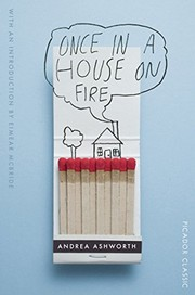 Once in a House on Fire: Picador Classic, Ashworth, Andrea, New Book