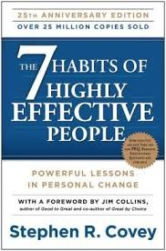 The 7 Habits of Highly Effective People: Powerful Lessons in Personal Change (Anniversary)