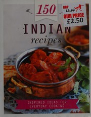 150 Indian Recipes  New Book - <span itemprop=availableAtOrFrom>Brecon, United Kingdom</span> - Returns accepted Most purchases from business sellers are protected by the Consumer Contract Regulations 2013 which give you the right to cancel the purchase within 14 days after the day y - Brecon, United Kingdom
