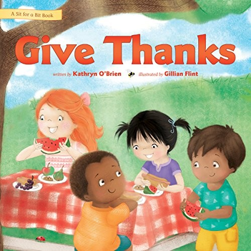 Give Thanks by O'Brien, Kathryn