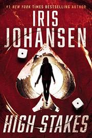 High stakes, Johansen, Iris, author