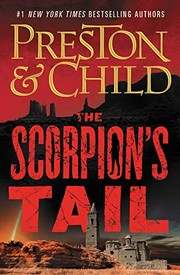 THE SCORPION'S TAIL by Douglas Preston and Lincoln Child