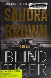 Blind tiger by Sandra Brown