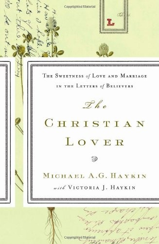 Christian Lover by Haykin, Michael