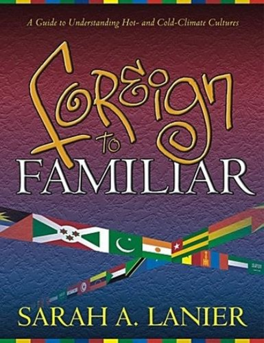 Foreign to Familiar by Lanier, Sarah
