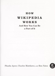 How Wikipedia works: and how you can be a part of it (2008)