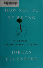 Book cover for How Not to be Wrong by Jordan Ellenberg