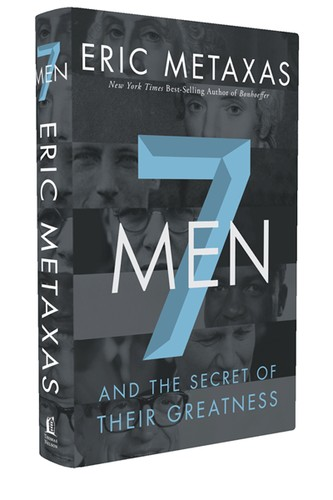 7 Men by Metaxas, Eric