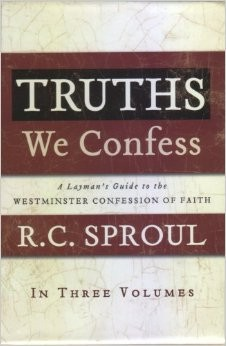 Truths We Confess, 3 vol boxed set by Sproul, R.C.