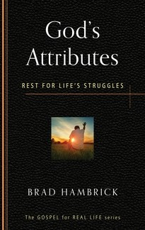 God's Attributes: Rest for LIfe's Struggles by Hambrick, Brad
