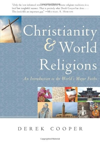 Christianity and World Religions by Cooper, Derek