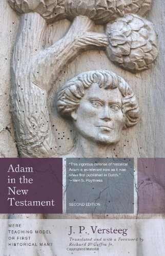 Adam in the New Testament, 2nd ed. by Versteeg, J. P.