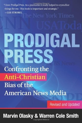 Prodigal Press by Olasky, Martin & W Cole Smith