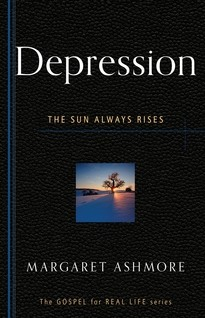 Depression: the Sun Always Rises by Ashmore, Margaret