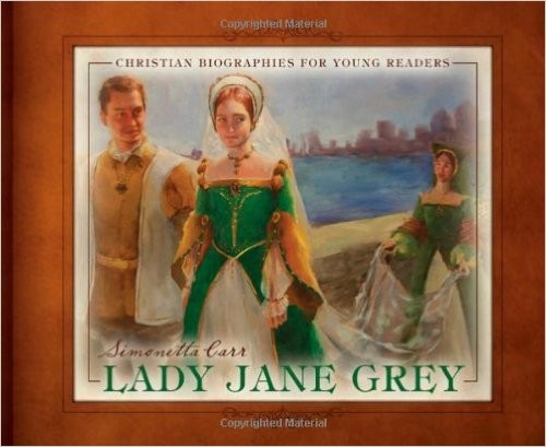 Lady Jane Grey by Carr, Simonetta