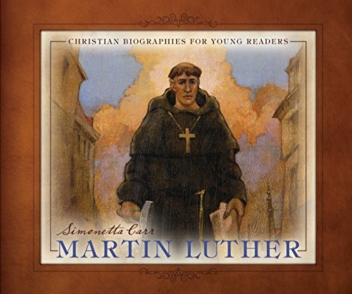 Martin Luther by Carr, Simonetta
