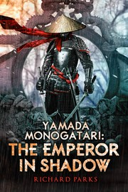 More information about Yamada Monogatari: The Emperor in Shadow