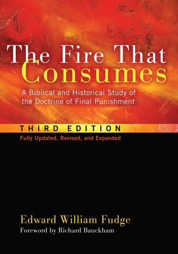 The Fire that Consumes by Fudge, Edward W.