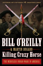 KILLING CRAZY HORSE by Bill O