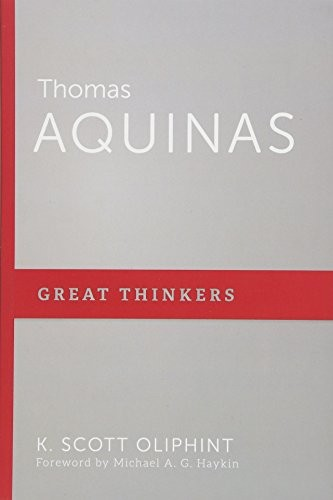 Thomas Aquinas by Oliphint, K. Scott