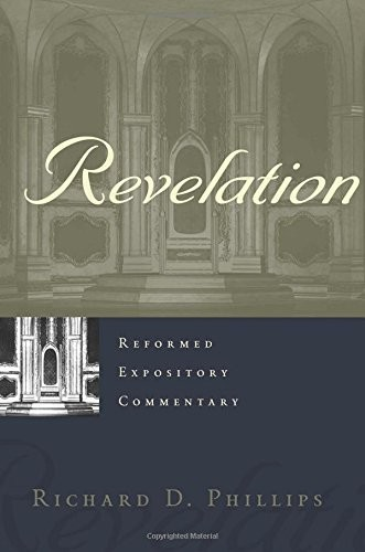 Revelaton (Ref. Exp. Commentary) by Phillips, Richard D.