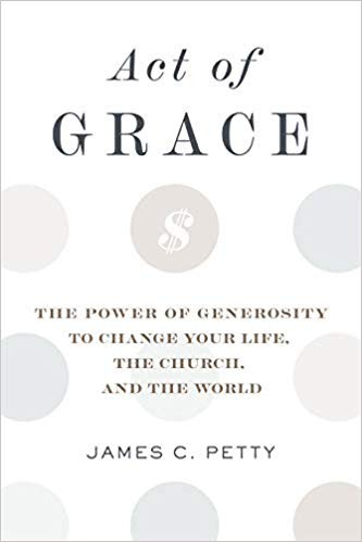 Act of Grace by Petty, James C.