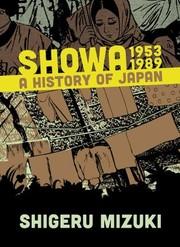 Book cover for Showa 1953–1989 by Shigeru Mizuki