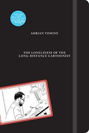 Book cover for The Loneliness of the Long Distance Cartoonist by Adrian Tomine