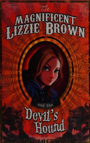The Magnificent Lizzie Brown and the Devil's Hou, Lockwood, Vicki, New