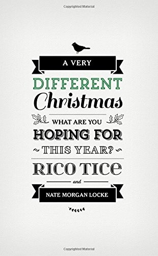 A Very Different Christmas: What are You Hoping For this Year? by Tice, Rico & Locke, Nate M.