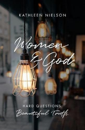 Women and God by Nielson, Kathleen