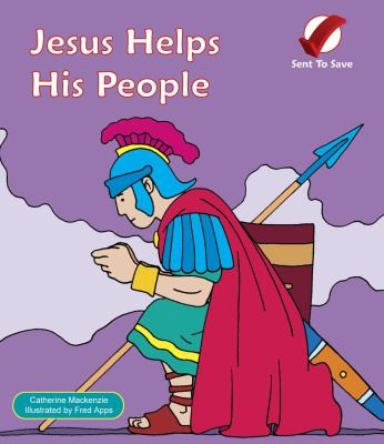 Jesus Helps His People by Mackenzie, Catherine