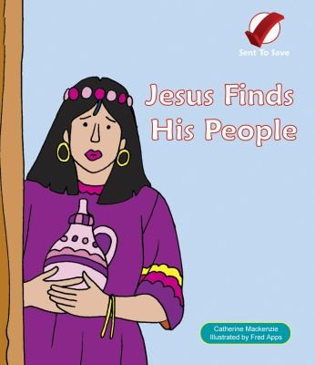 Jesus Finds His People by Mackenzie, Catherine