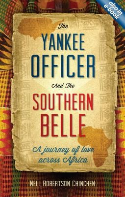The Yankee Officer and the Southern Belle by Chinchen, Nell R.