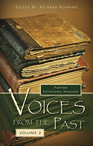 Voices From the Past: Volume 2 by Rushing, Richard editor