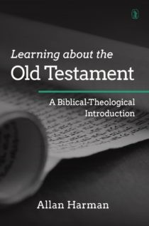 Learning About the Old Testament by Harman, Allan