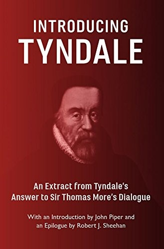 Introducing Tyndale by Tyndale, Piper, Sheehan